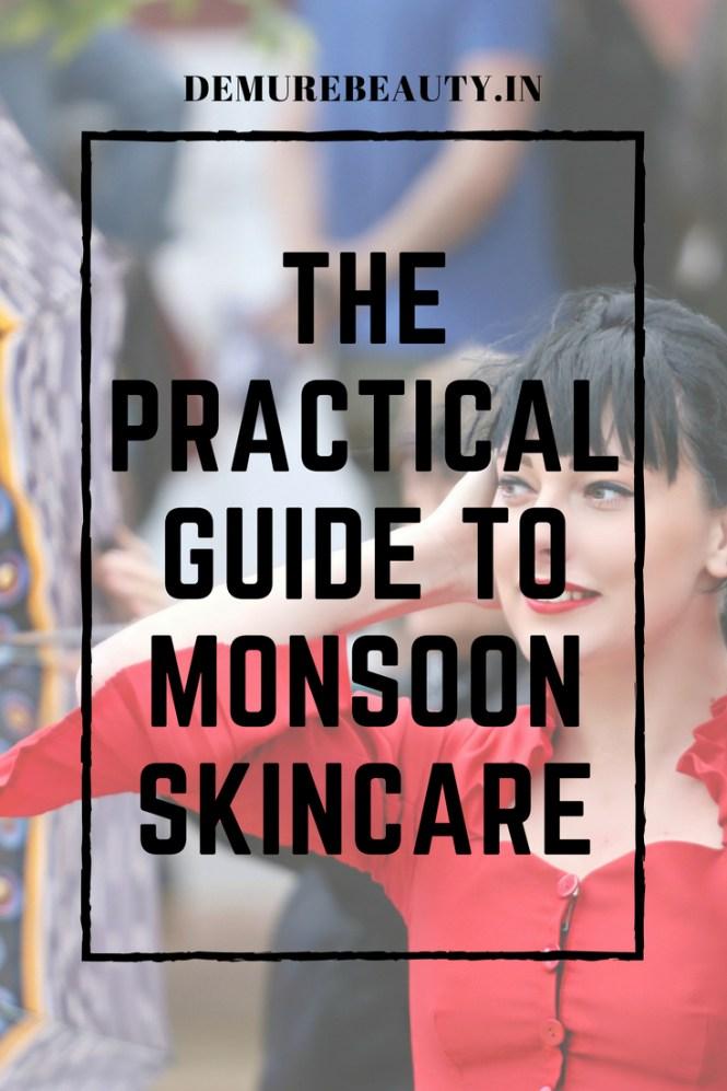 Monsoon Skincare Guide