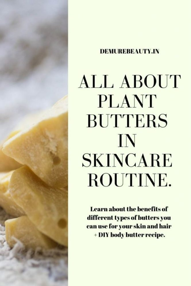 plant butters in skincare. clean beauty. natural beauty routine