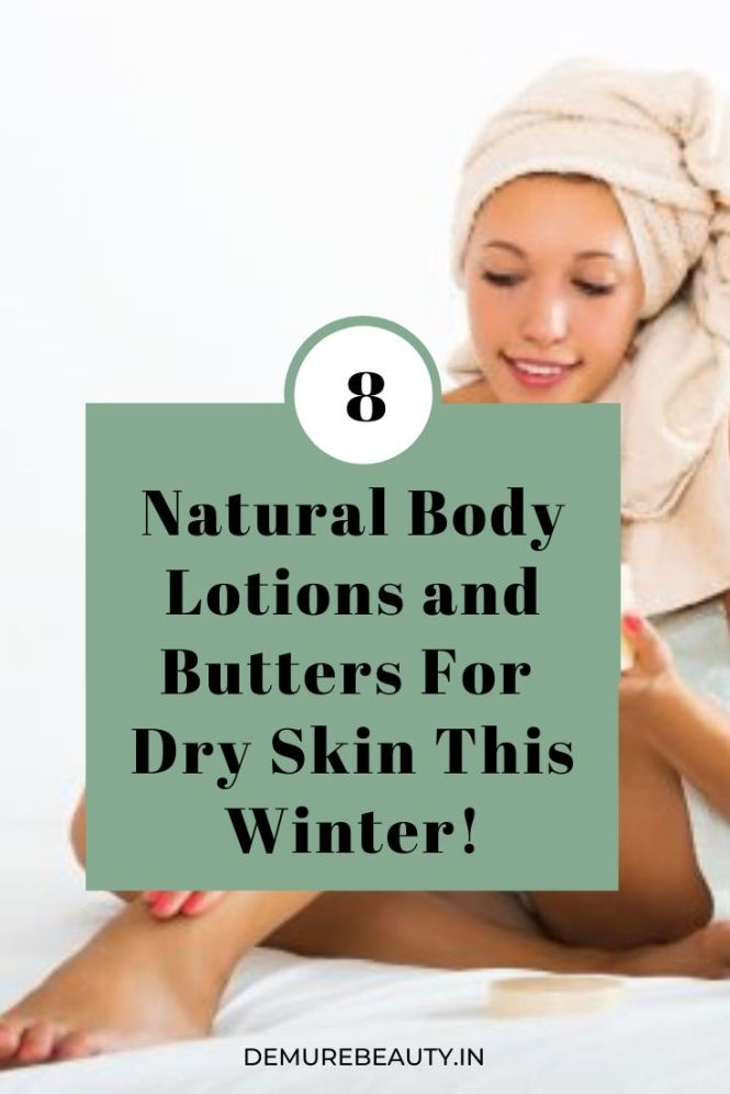 The best natural and organic body lotions you can use to moisturize dry skin this winter. #cleanbeauty #greenbeauty