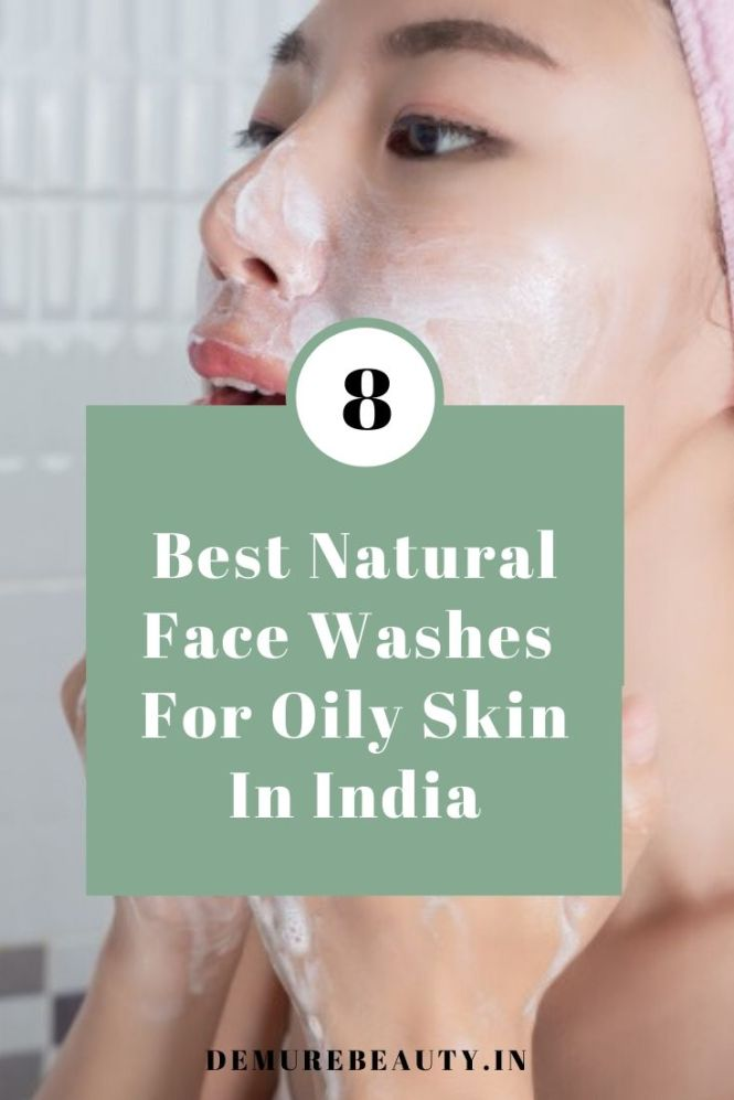 best natural face wash for oily skin in india