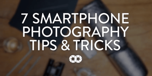 7 Smartphone Photography Tips & Tricks by COOPH 2