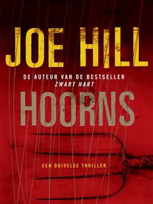 hoorns joe hill boek Boek Horns van Joe Hill door Alexandre Aja verfilmd