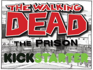 The Walking Dead: The Prison Board game Kickstarter