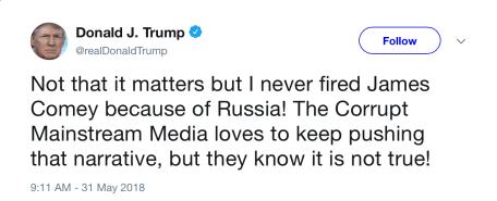 Trump tweet Comey firing not Russia