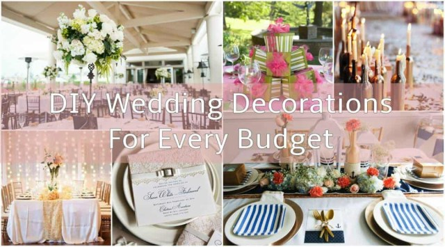 Decorations For A Wedding Diy Wedding Decorations For Every Budget Inspired Bride