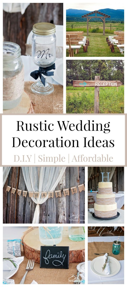 Diy Rustic Wedding Decorations Rustic Wedding Ideas That Are Diy Affordable The Bewitchin Kitchen