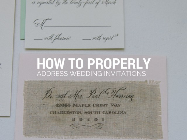 How To Properly Address Wedding Invitations How To Properly Address Wedding Invitations The Best Clothing