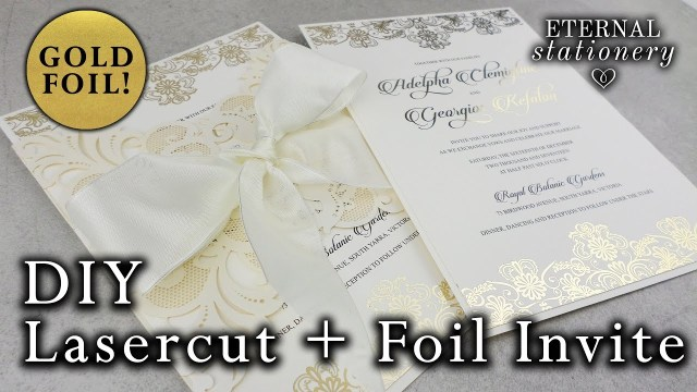 Laser Cut Wedding Invitations Diy How To Gold Foil An Elegant Laser Cut Invitation Diy Wedding