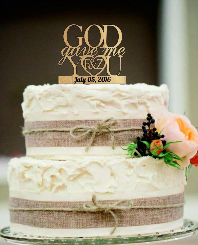 Wedding Cake Decoration Wedding Cake Topper God Gave Me You Caketopper Wedding Decoration