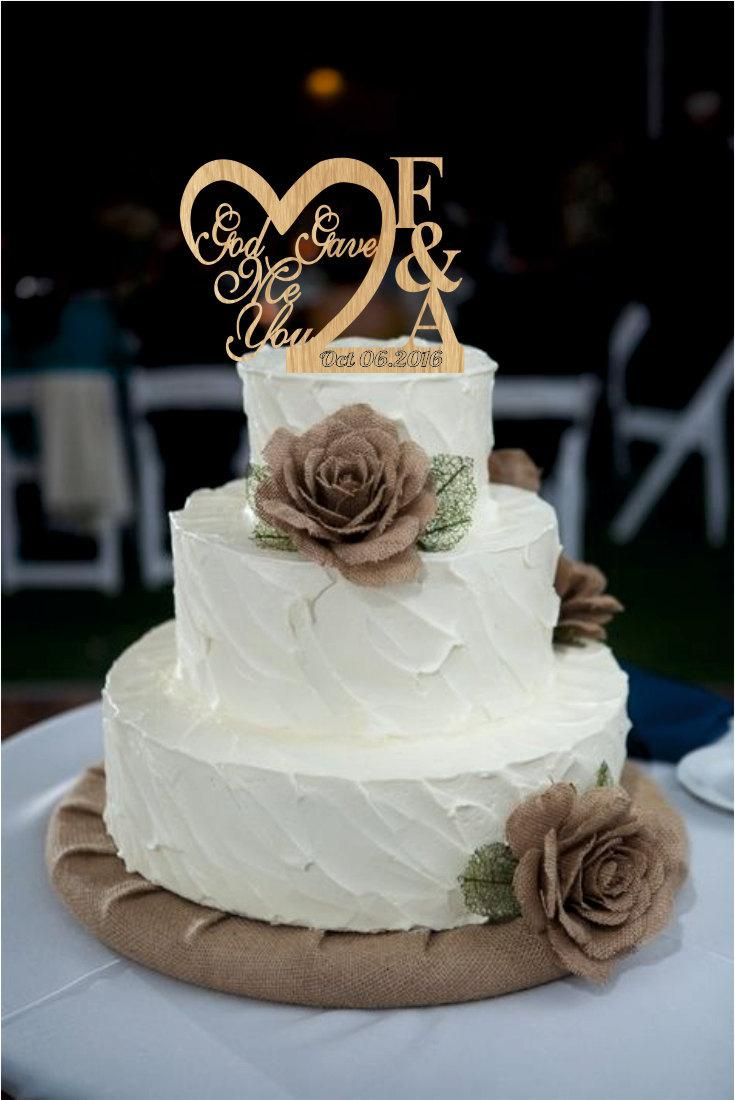 Wedding Cake Decoration Wedding Cake Topper God Gave Me You Caketopper Wedding Decoration