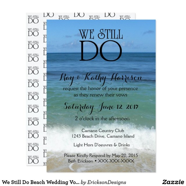 Wedding Vow Renewal Invitations We Still Do Beach Wedding Vow Renewal Invite We Still Do
