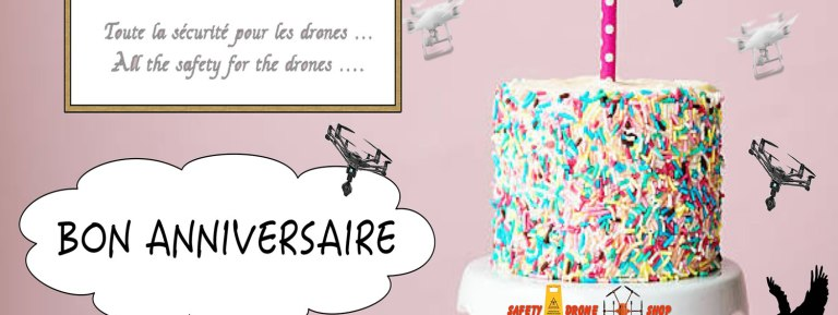 Anniversaire de Safety-drone.shop