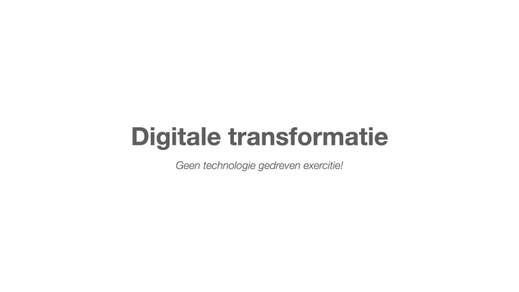 Trends In Business | Digitale Transformatie