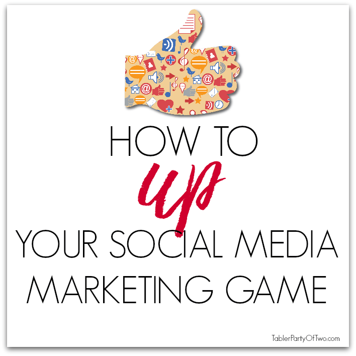 How-To-Up-Your-Social-Media-Marketing-Game