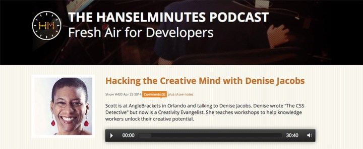 Hacking the Creative Mind on Scott Hanselman's Hanselminutes Podcast