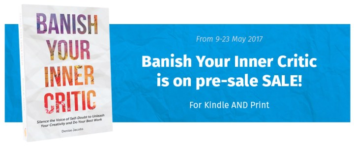 Banish Your Inner Critic is on Pre-sale SALE!