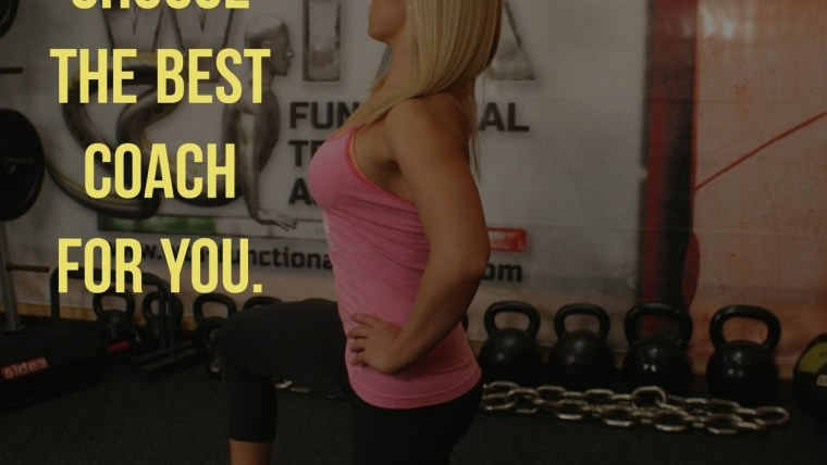 How to choose the best coach for you.