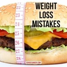 weight loss mistakes denisesanger.com