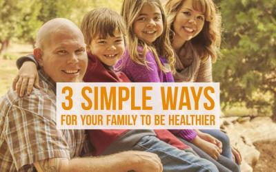 3 simple ways for your family to be healthier denisesanger.cm