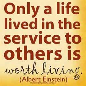 service to others, albert einstein
