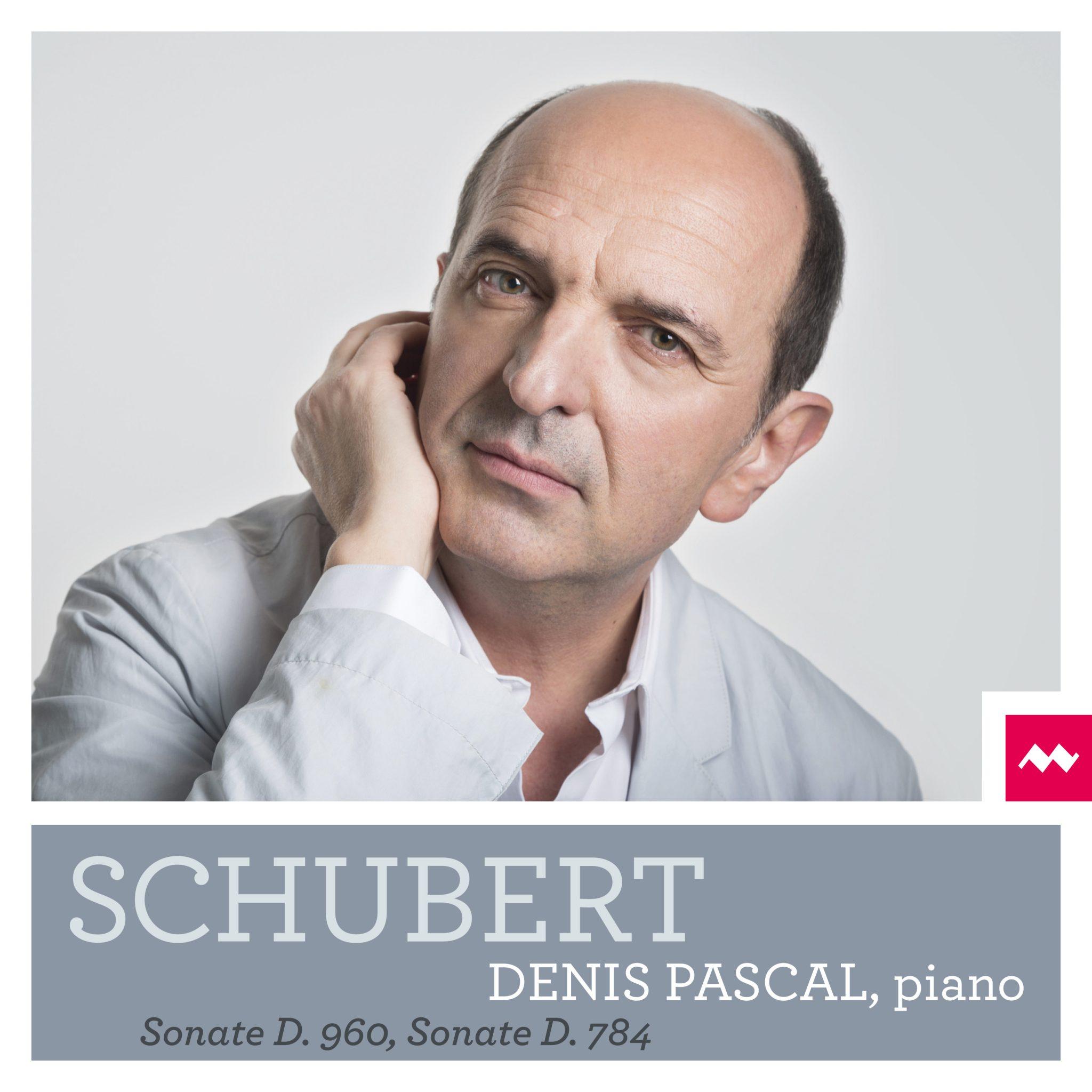 Pochette du disque de Denis Pascal - Schubert - Sonate D. 960 et Sonate D. 784