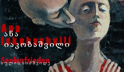 Ausstellung: Ana Iakobashvili – Seelenfrieden