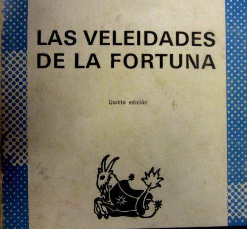 Las veleidades de la fortuna / Pío Baroja