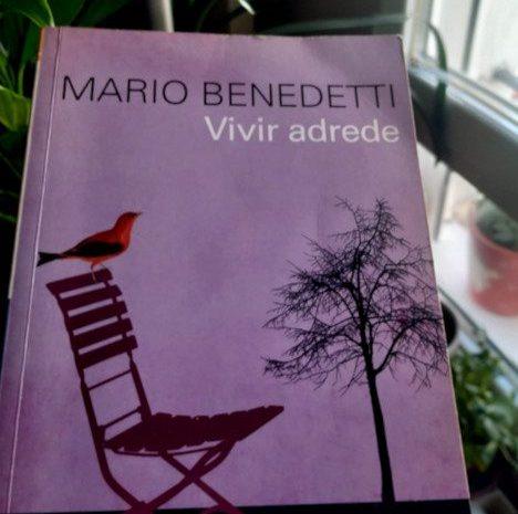 Vivir adrede / Mario Benedetti