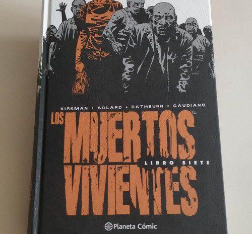 Los muertos vivientes – Libro 7 / Robert Kirkman