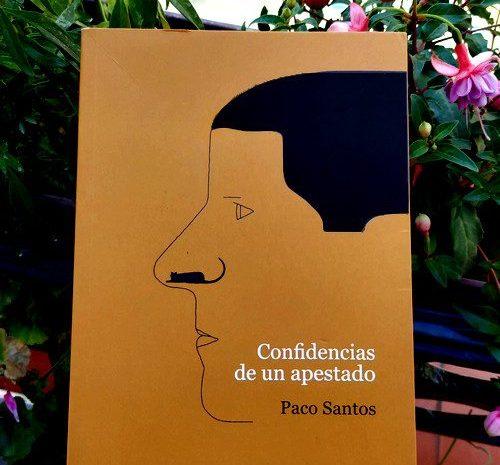 Confidencias de un apestado / Paco Santos