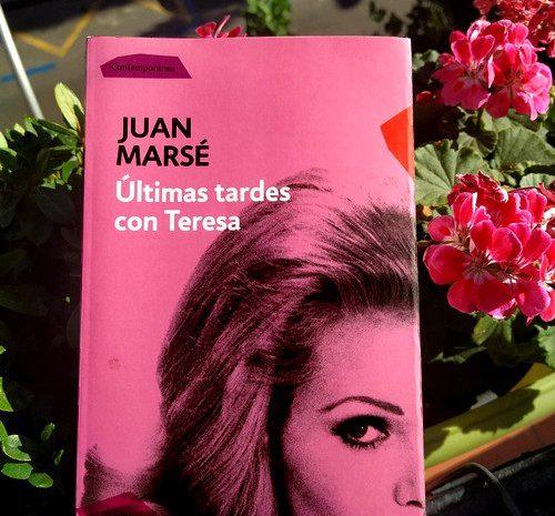 Últimas tardes con Teresa / Juan Marsé