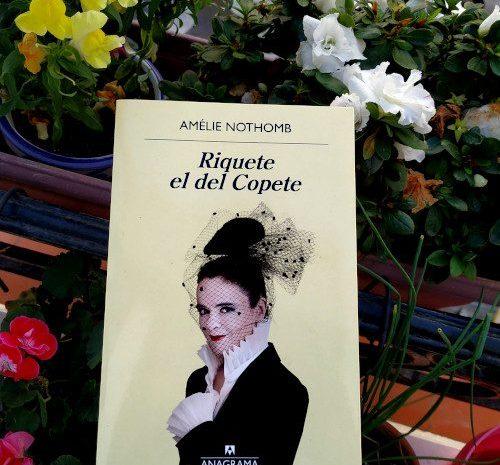 Riquete el del Copete / Amélie Nothomb
