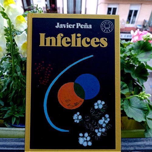 Portada de «Infelices», de Javier Peña. Ed. Blackiebooks, 2ª ed. ene. 2020. Blackiebooks, v.130