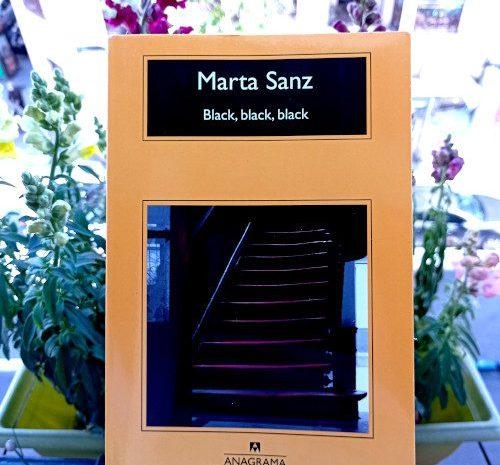Black, black, black / Marta Sanz