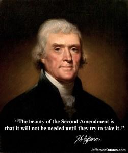 Thomas Jefferson Second Amendment...
