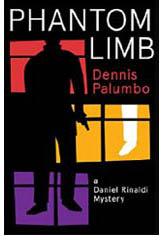Phantom Limb, a Daniel Rinaldi mystery