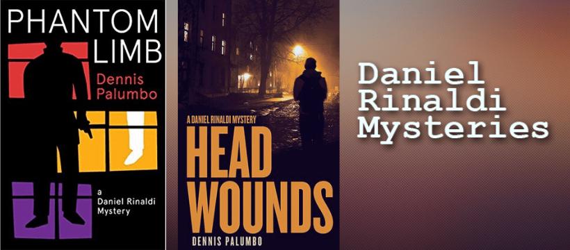 Dennis Palumbo's Daniel Rinaldi Mysteries
