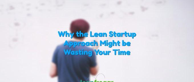 Lean Startup Negatives
