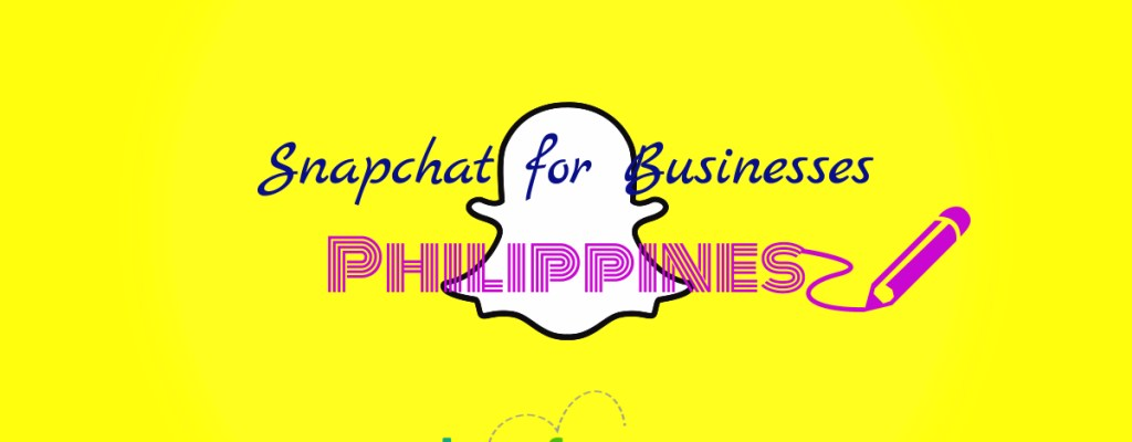 How to Use Snapchat for Businesses in the Philippines
