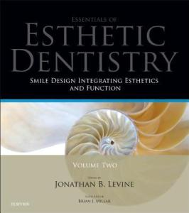 Smile Design Integrating Esthetics and Function   Essentials in Esthetic Dentistry