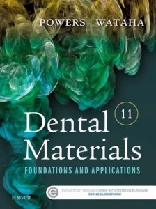 Dental Materials  Foundations and Applications, 11th Edition