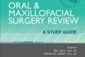 Oral & Maxillofacial Surgery Review : A Study Guide