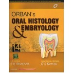Orban's Oral Histology and Embryology, 14th Edition