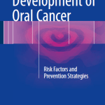 Development of Oral Cancer  : Risk Factors and Prevention Strategies