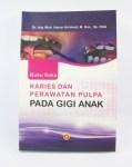 Review Buku Saku Karies Dan Perawatan Pulpa Pada Gigi Anak