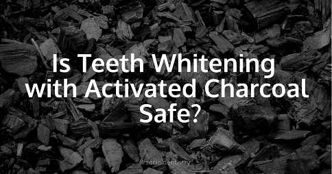 Is  activated charcoal teeth whitening safe