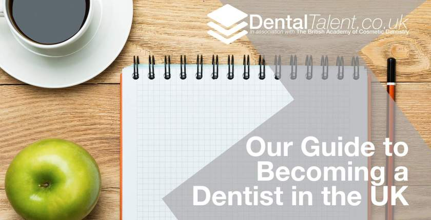 Dental Talent - Our Guide to Becoming a Dentist in the UK