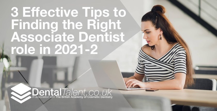 3 Effective Tips to Finding the Right Associate Dentist role in 2021-2(1)