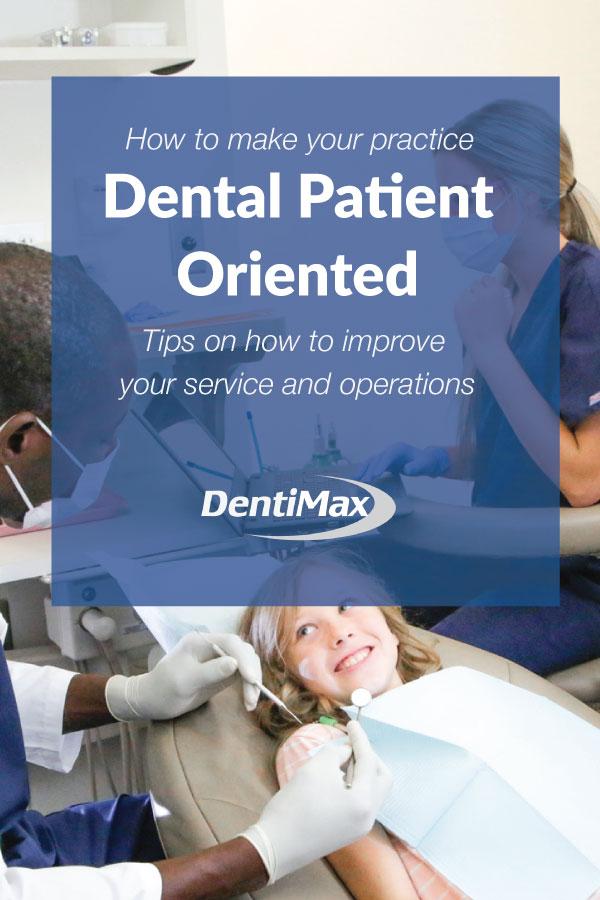 Dental patient oriented practice