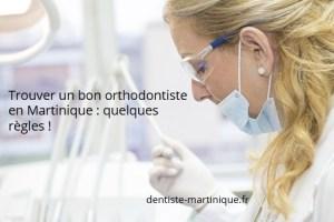 trouver un bon orthodontiste martinique